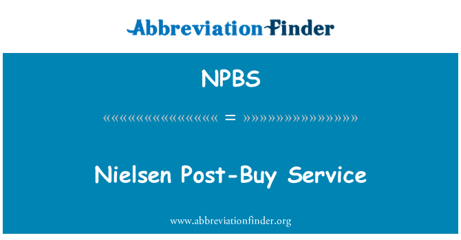 NPBS: Nielsen Post-Buy Service