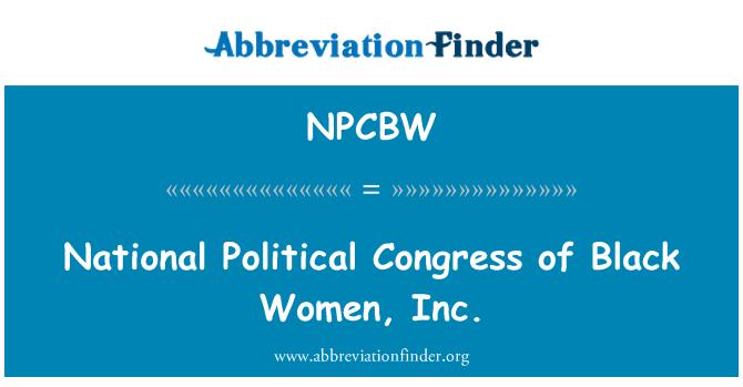 NPCBW: National Political Congress of Black Women, Inc.