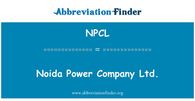 NPCL: Noida Power Company Ltd.