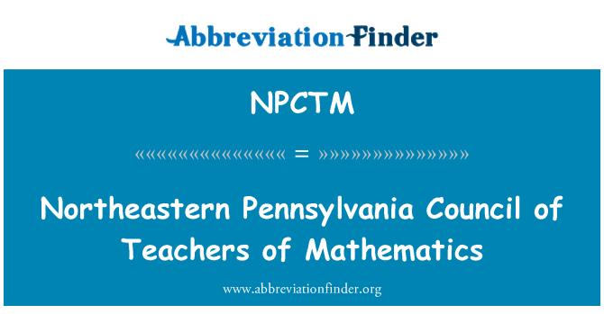 NPCTM: Northeastern Pennsylvania Council of Teachers of Mathematics