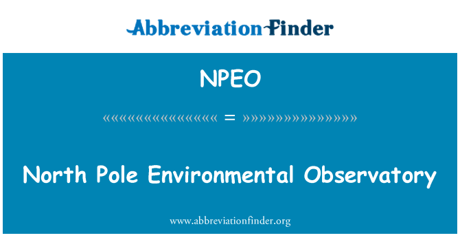 NPEO: North Pole Environmental Observatory