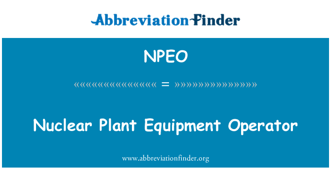 NPEO: Nuclear Plant Equipment Operator