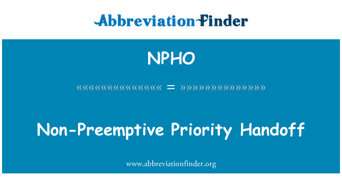 NPHO: Non-Preemptive Priority Handoff