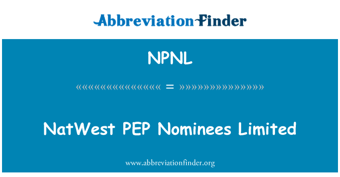 NPNL: NatWest PEP   Nominees Limited
