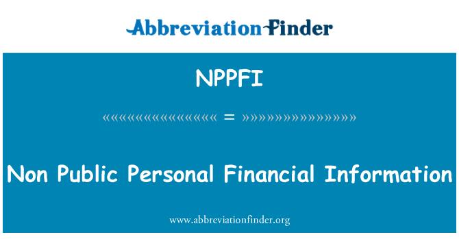 NPPFI: Non Public Personal Financial Information