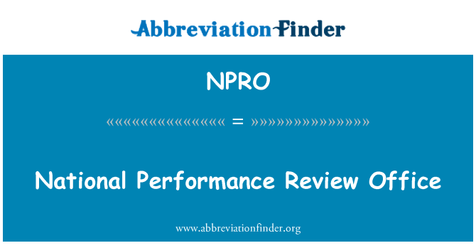 NPRO: National Performance Review Office