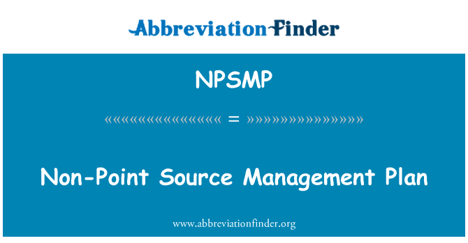 NPSMP: Non-Point Source Management Plan