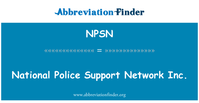 NPSN: Policía Nacional Support Network Inc.