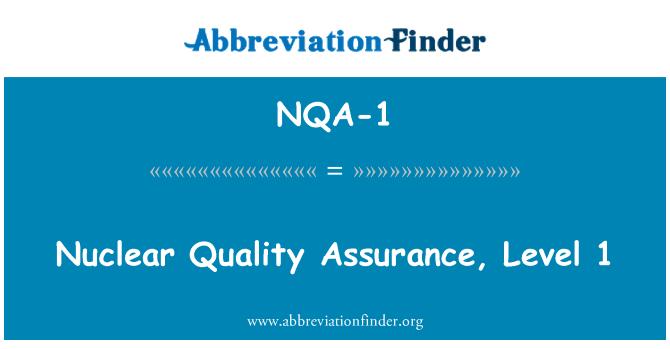 NQA-1: Nuclear Quality Assurance, Level 1