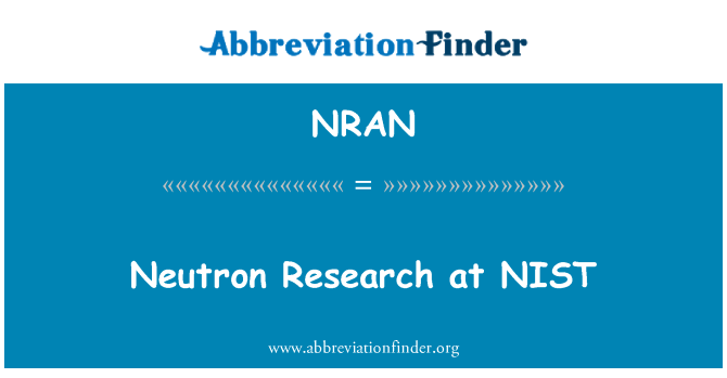 NRAN: Neutron Research at NIST