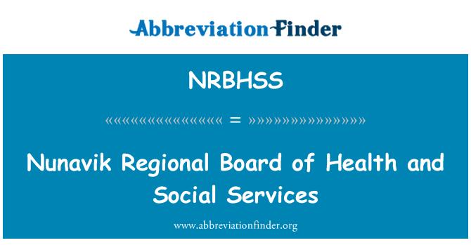 NRBHSS: Nunavik Regional Board of Health and Social Services