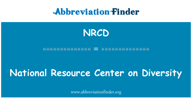 NRCD: National Resource Center on Diversity