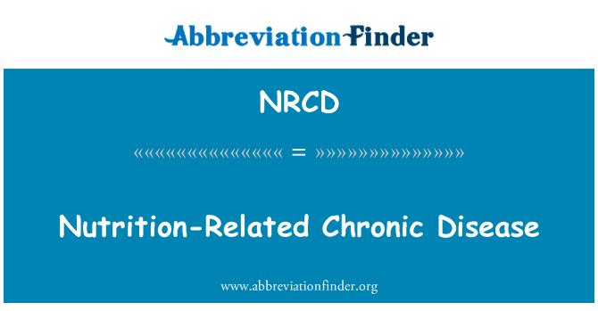 NRCD: Nutrition-Related Chronic Disease