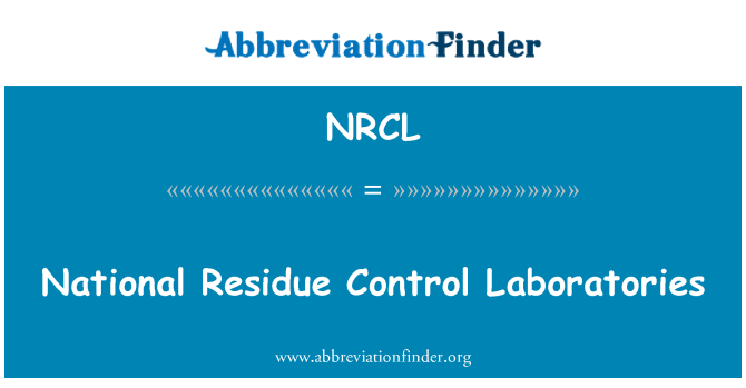 NRCL: National Residue Control Laboratories