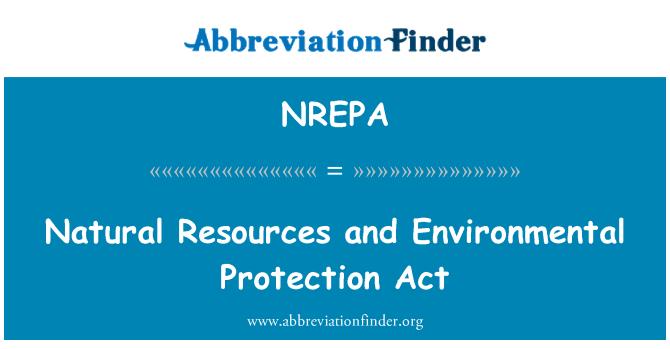 NREPA: Natural Resources and Environmental Protection Act