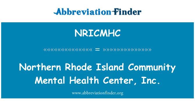 NRICMHC: Northern Rhode Island Community Mental Health Center, Inc.