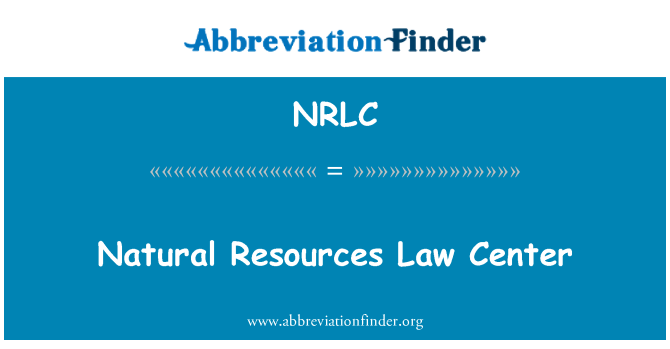 NRLC: Natural Resources Law Center