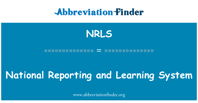 NRLS: National Reporting and Learning System