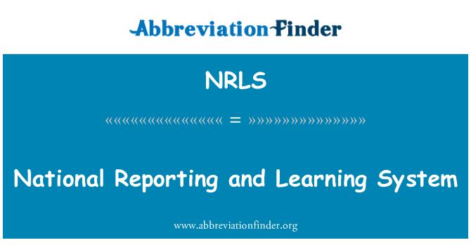 NRLS: Ulusal raporlama ve öğrenme sistemi