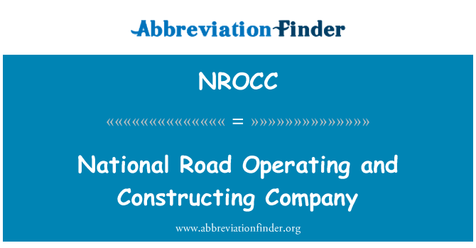 NROCC: National Road Operating and Constructing Company