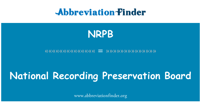 NRPB: National Recording Preservation Board