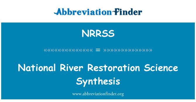 NRRSS: Národní řeka restaurování věda syntéza