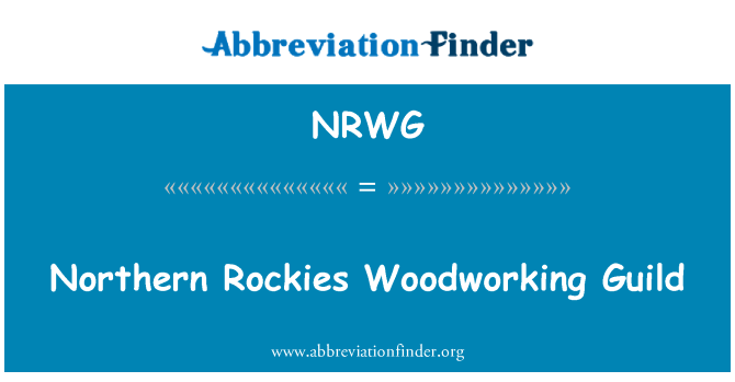 NRWG: Northern Rockies Woodworking Guild