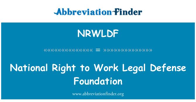 NRWLDF: National Right to Work Legal Defense Foundation