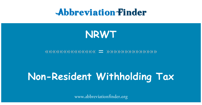 NRWT: Mitteresidendist kinnipeetava maksu
