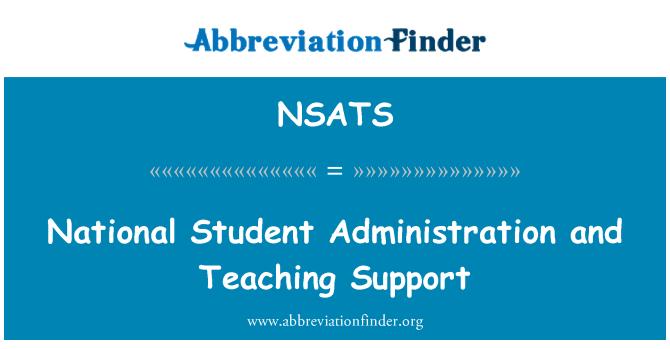NSATS: National Student Administration and Teaching Support