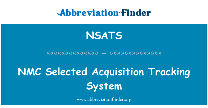 NSATS: NMC Selected Acquisition Tracking System
