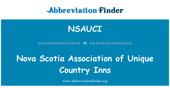 NSAUCI: Nova Scotia Association of Unique Country Inns