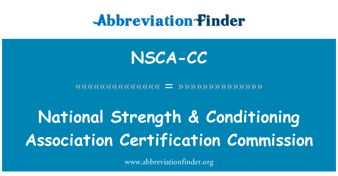 NSCA-CC: National Strength & Conditioning Association Certification Commission