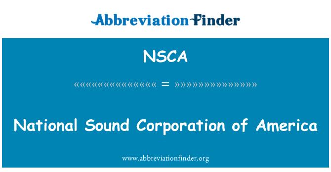 NSCA: 美国国家 Sound 公司