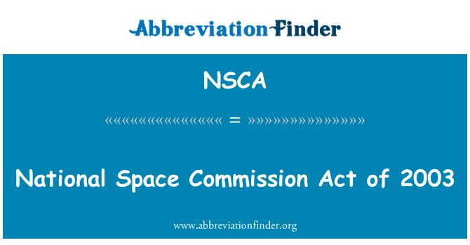NSCA: 2003 年国家空间委员会法