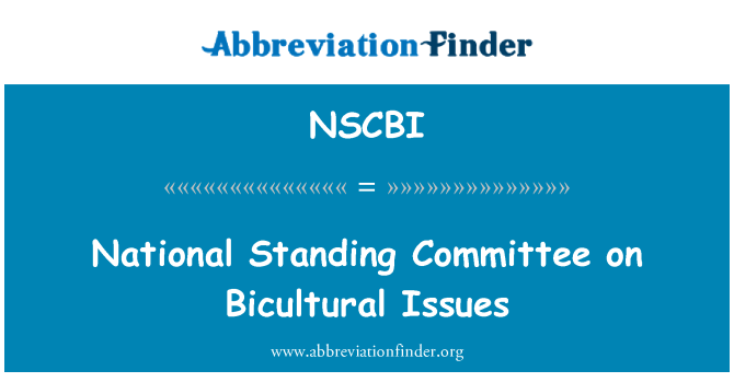 NSCBI: National Standing Committee on Bicultural Issues