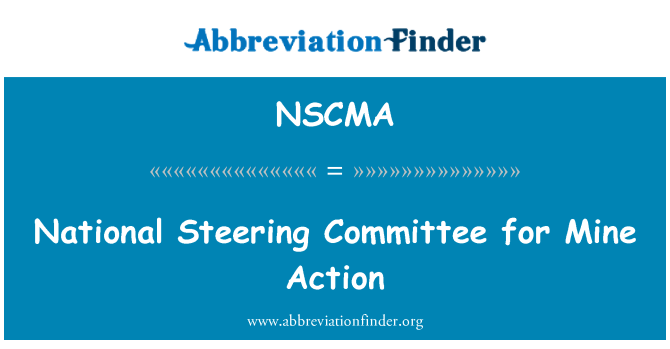 NSCMA: National Steering Committee for Mine Action