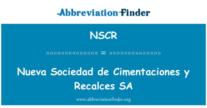 NSCR: Nueva Sociedad de Cimentaciones y Recalces SA