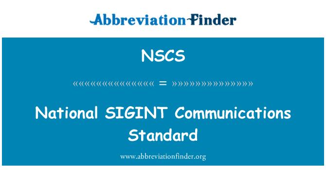 NSCS: SIGINT nacional comunicaciones estándar