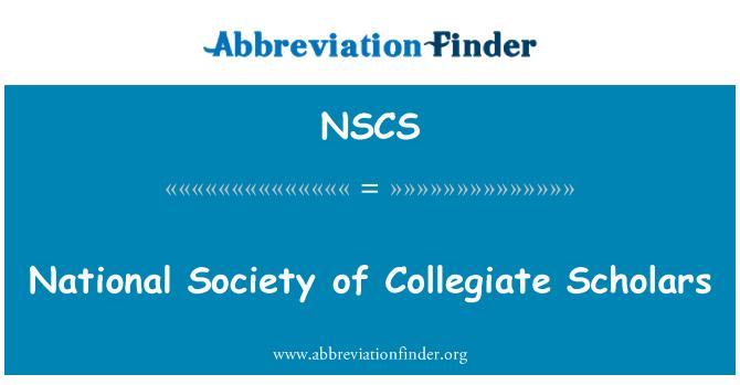 NSCS: National Society of Collegiate Scholars