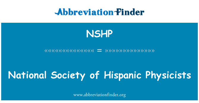NSHP: National Society of Hispanic Physicists
