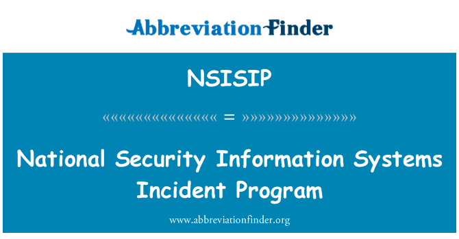 NSISIP: National Security Information Systems Incident Program