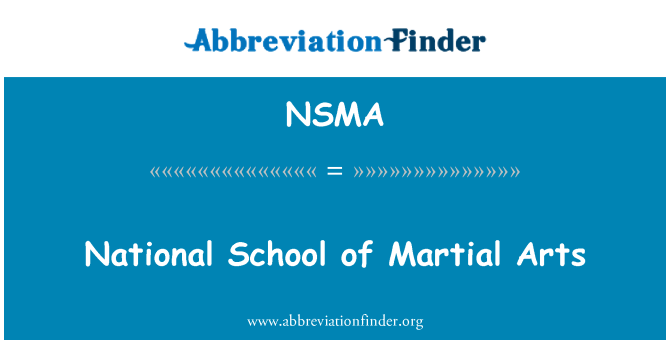 NSMA: National School of Martial Arts