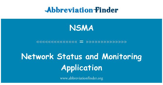 NSMA: Ağ durumu ve uygulama izleme