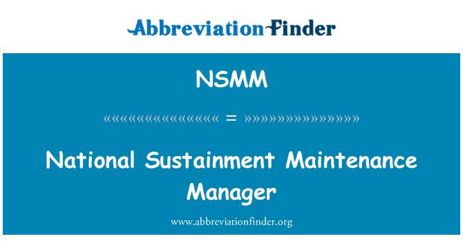 NSMM: National Sustainment Maintenance Manager