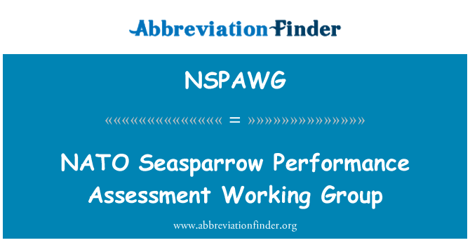 NSPAWG: NATO Seasparrow Performance Assessment Working Group