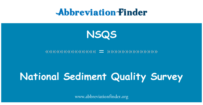 NSQS: National Sediment Quality Survey