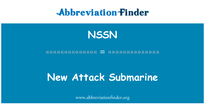 NSSN: New Attack Submarine