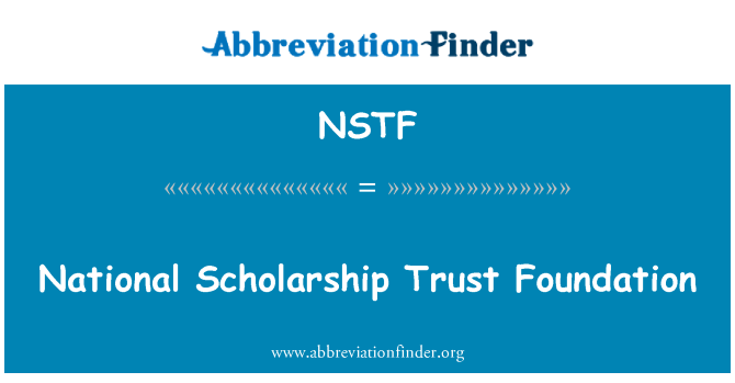 NSTF: National Scholarship Trust Foundation