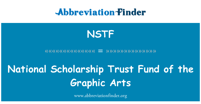 NSTF: National Scholarship Trust Fund of the Graphic Arts